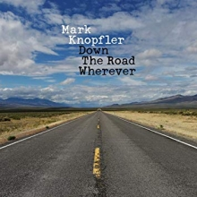 Down the Road Wherever - de Mark Knopfler