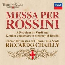 Messa per Rossini - de Richardo Chailly,Orchestra del Teatro alla Scala