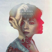 Begin Again - de Norah Jones