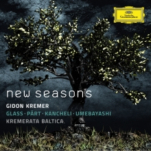 New Seasons:Glass-Part-Kancheli-Umebayashi - de Gidon Kremer-Kremerata Baltica