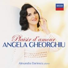 Plaisir d'amour - de Angela Gheorghiu/Alexandra Dariescu