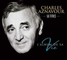 L'ALBUM DE SA VIE - de CHARLES AZNAVOUR