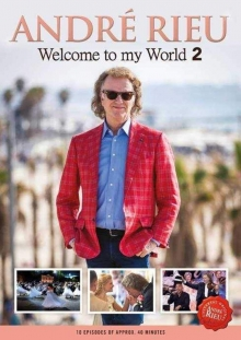 Welcome to my World 2 - de Andre Rieu