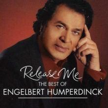 Release Me - The Best Of Engelbert Humperdinck - de Engelbert Humperdinck