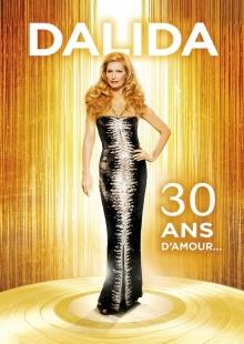 30 Ans D'Amour - de Dalida