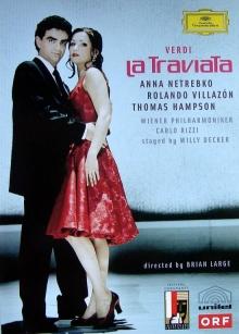 Verdi: La Traviata - de Anna Netrebko, Rolando Villazon, Wiener Philharmoniker