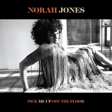 Pick Me Up Off The Floor - de Norah Jones