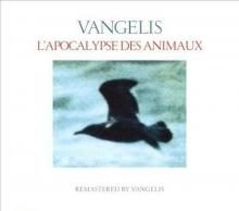 L'APOCALYPSE DES ANIMAUX - de VANGELIS