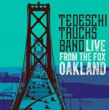 Live From the Fox Oakland - de Tedeschi Trucks Band