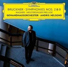 Bruckner: Symphonies Nos. 2 & 8 - de Gewandhausorchester, Andris Nelsons