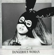 Dangerous Woman - de Ariana Grande
