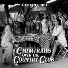 Chemtrails over the Country Club (Limited Edition Green Vinyl) - de Lana Del Rey