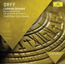 Orff: Carmina Burana - de Christian Thielemann & Orchester Und Chor der Deutschen Oper Berlin
