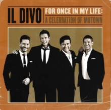 For Once In My Life: A Celebration Of Motown - de Il Divo