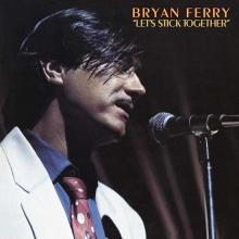 Let's stick together - de Bryan Ferry