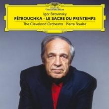 Stravinsky- Petrouchka Le Sacre du Printemps - de The Cleveland Orchestra Pierre Boulez