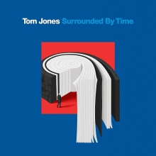 Surrounded by Time - de Tom Jones
