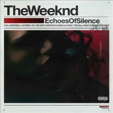 Echoes Of Silence - de The Weeknd