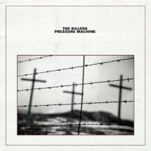 Pressure Machine - de The Killers