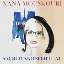 Sacred and Spiritual - de Nana Mouskouri