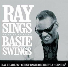 Ray Sings, Basie Swings - de Ray Charles, The Count Basie Orchestra