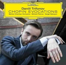 Chopin Evocations - de Daniil Trifonov, Mahler Chamber Orchestra, Mikhail Pletnev, Sergei Babayan
