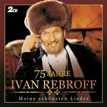75 Jahre - de Ivan Rebroff
