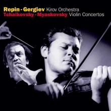Tchaikovsky / Miaskovsky: Violin Concertos - de Vadim Repin, Kirov Orchestra, St Petersburg, Valery Gergiev