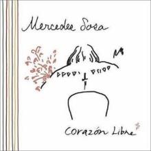 Corazón Libre - de Mercedes Sosa
