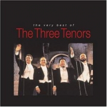 The Very Best Of The Three Tenors - de Luciano Pavarotti, Plácido Domingo, José Carreras