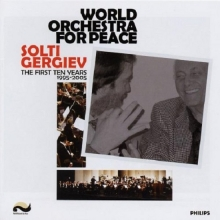 World Orchestra For Peace - de World Orchestra For Peace, Valery Gergiev, Georg Solti