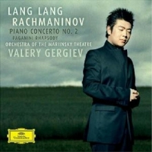Rachmaninov: Piano Concerto No.2; Rhapsody On A Theme Of Paganini - de Lang Lang, Orchestra Of The Mariinsky Theatre, Valery Gergiev
