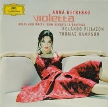 Violetta - Arias And Duets From Verdi's La Traviata ( - de Anna Netrebko, Rolando Villazon, Wiener Philharmoniker
