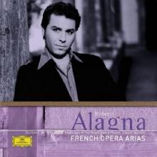 French Opera Arias - de Roberto Alagna, Orchestra Of The Royal Opera House, Covent Garden, Bertrand De Billy
