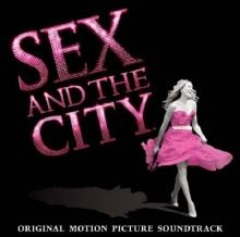 Sex And The City - Original Motion Picture Soundtrack - de Various Artists
