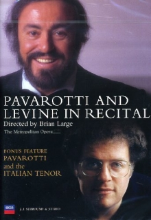 Pavarotti & Levine In Recital/pavarotti & The Italian Tenor - de Luciano Pavarotti, James Levine