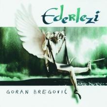 Ederlezi - de Goran Bregovic
