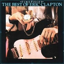 Time Pieces:  The Best Of Eric Clapton - de Eric Clapton