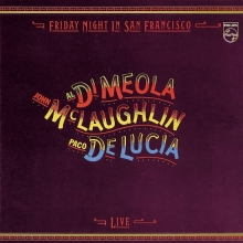 Friday Night In San Francisco - de John Mclaughlin, Paco De Lucia, Al Di Meola