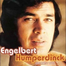 Engelbert Humperdinck - Greatest Hits - de Engelbert Humperdinck