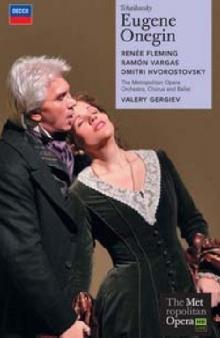 Tchaikovsky: Eugene Onegin - de Renée Fleming, Dmitri Hvorostovsky, Metropolitan Opera Orchestra