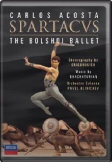 Khachaturian: Spartacus - de Carlos Acosta, Bolshoi Ballet, L'orchestre Colonne