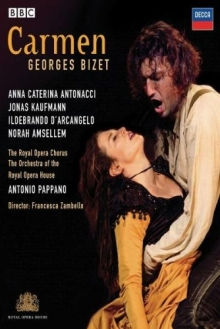 Bizet: Carmen - de Anna Caterina Antonacci, Jonas Kaufmann, Ildebrando D\' Arcangelo