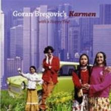 Karmen (with A Happy End) - de Goran Bregovic