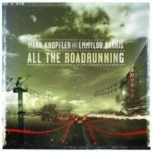 All The Roadrunning - de Mark Knopfler, Emmylou Harris