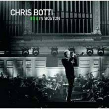 Chris Botti Live In Boston - de Chris Botti