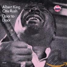 Door To Door - de Albert King, Otis Rush