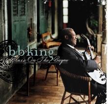 Blues On The Bayou - de B.b. King