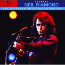 Classic Neil Diamond - The Universal Masters Collection - de Neil Diamond