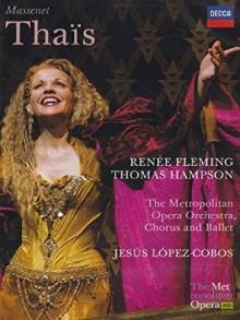 Massenet: Thais - de Renée Fleming, Thomas Hampson, Metropolitan Opera Chorus